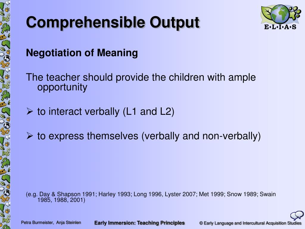 Comprehensible Output