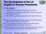 the development of the l2 english in german preschools