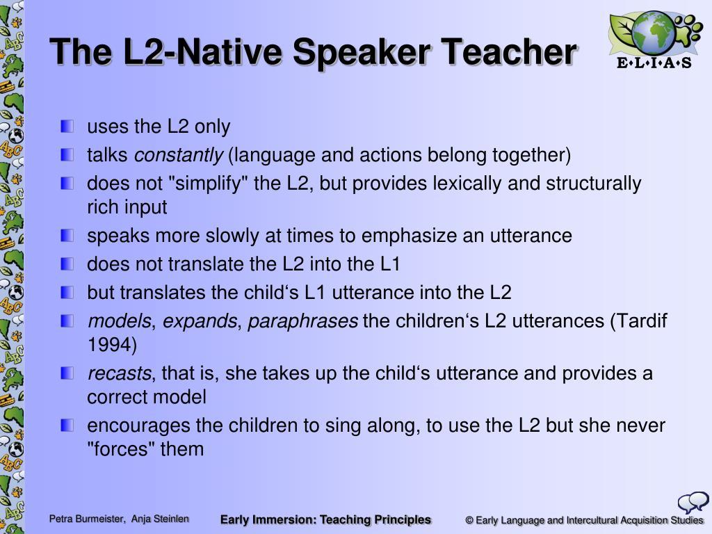 The L2-Native Speaker Teacher