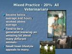 mixed practice 20 all veterinarians