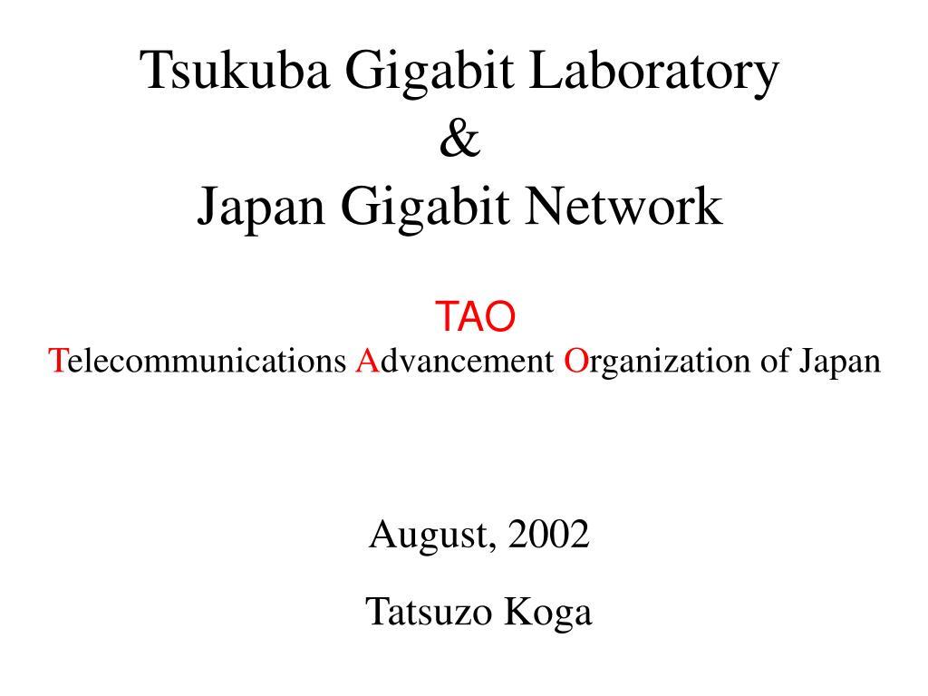tsukuba gigabit laboratory japan gigabit network l.