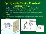specifying the viewing coordinate system y v axis