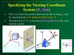 specifying the viewing coordinate system z v axis