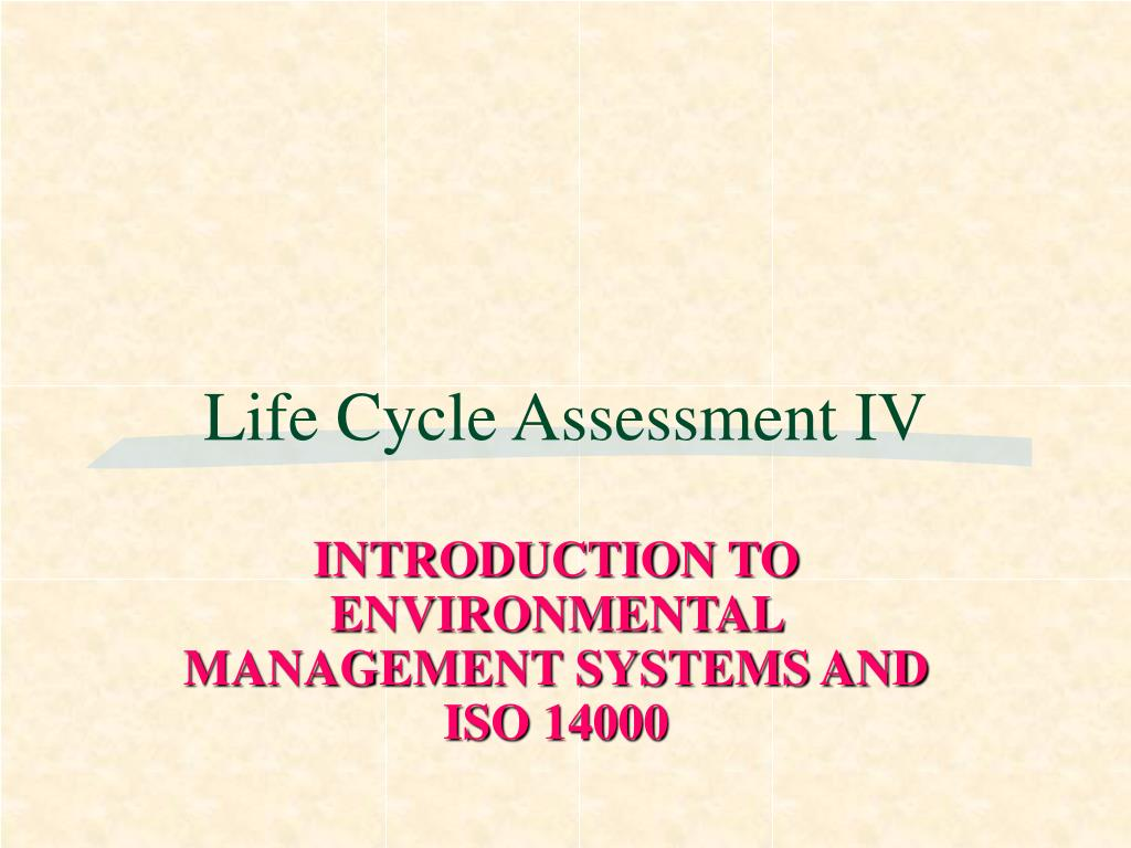 life cycle assessment iv l.