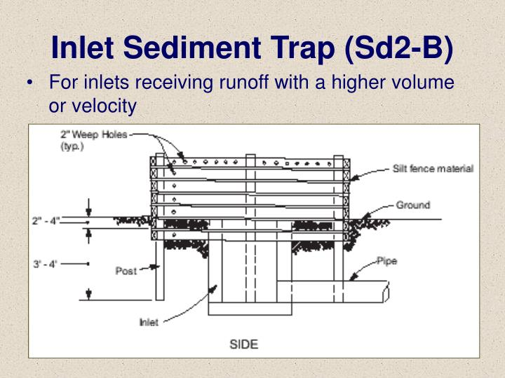 For inlets receiving runoff with a higher volume or velocity