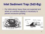 inlet sediment trap sd2 bg