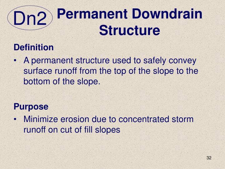 Permanent Downdrain