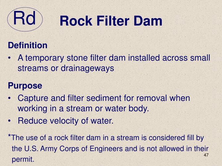 Rock Filter Dam