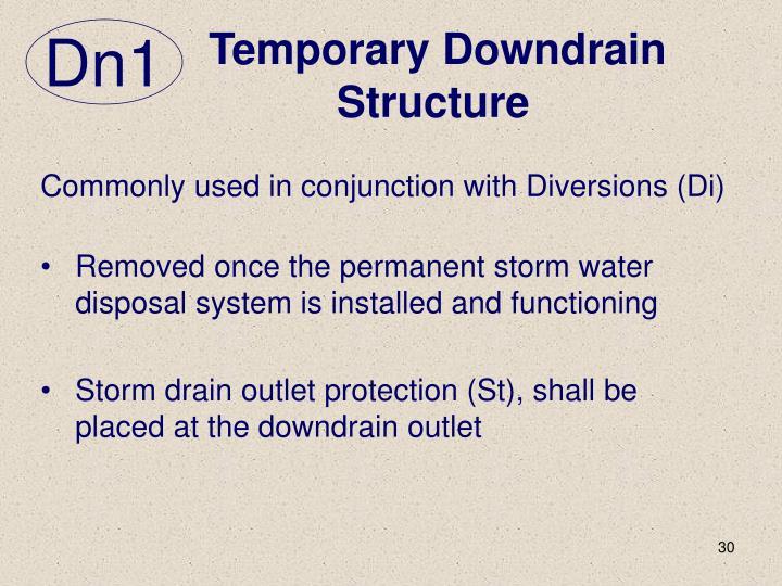 Temporary Downdrain