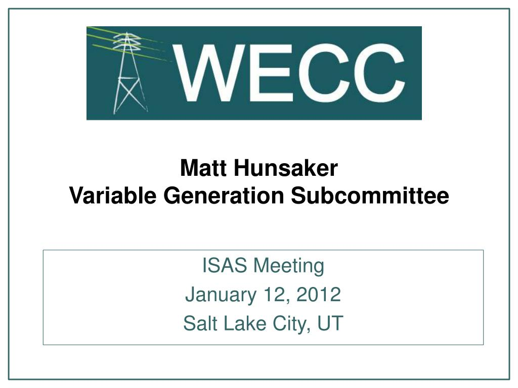 matt hunsaker variable generation subcommittee l.