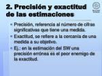 2 precisi n y exactitud de las estimaciones