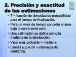 2 precisi n y exactitud de las estimaciones6