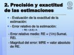 2 precisi n y exactitud de las estimaciones7