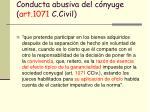 conducta abusiva del c nyuge art 1071 c civil