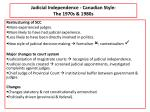 judicial independence canadian style the 1970s 1980s
