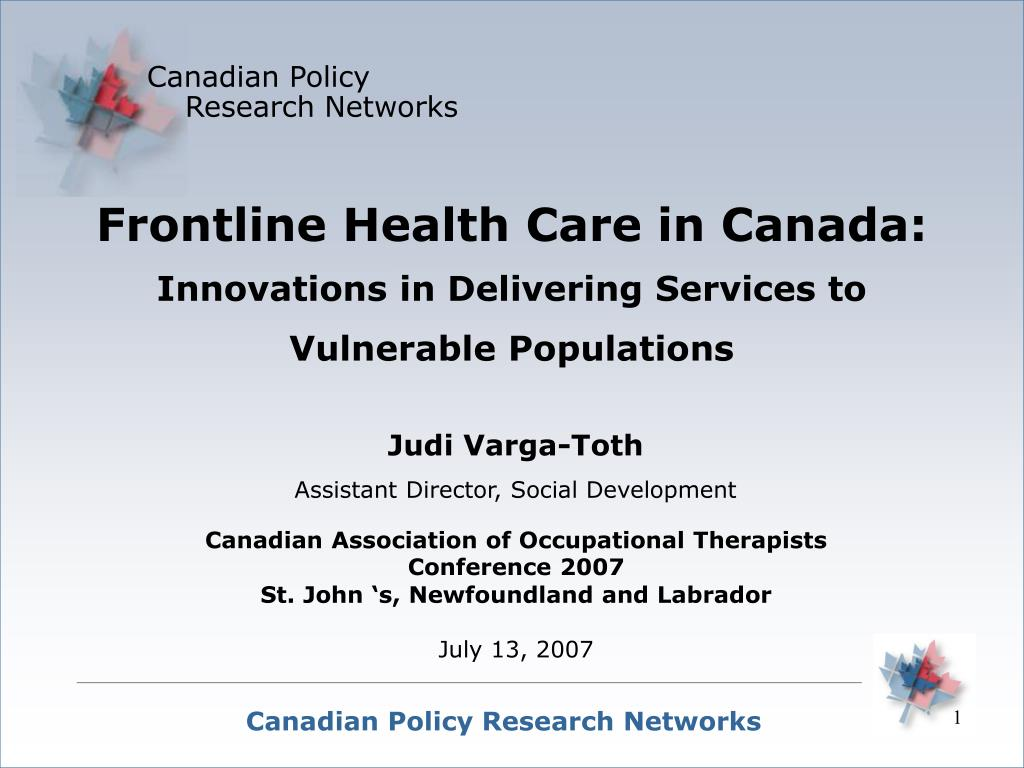 frontline health care in canada innovations in delivering services to vulnerable populations l.