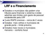 lrf e o financiamento