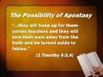the possibility of apostasy36