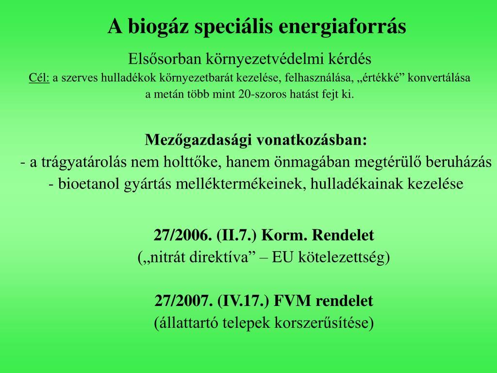 A biogáz speciális energiaforrás