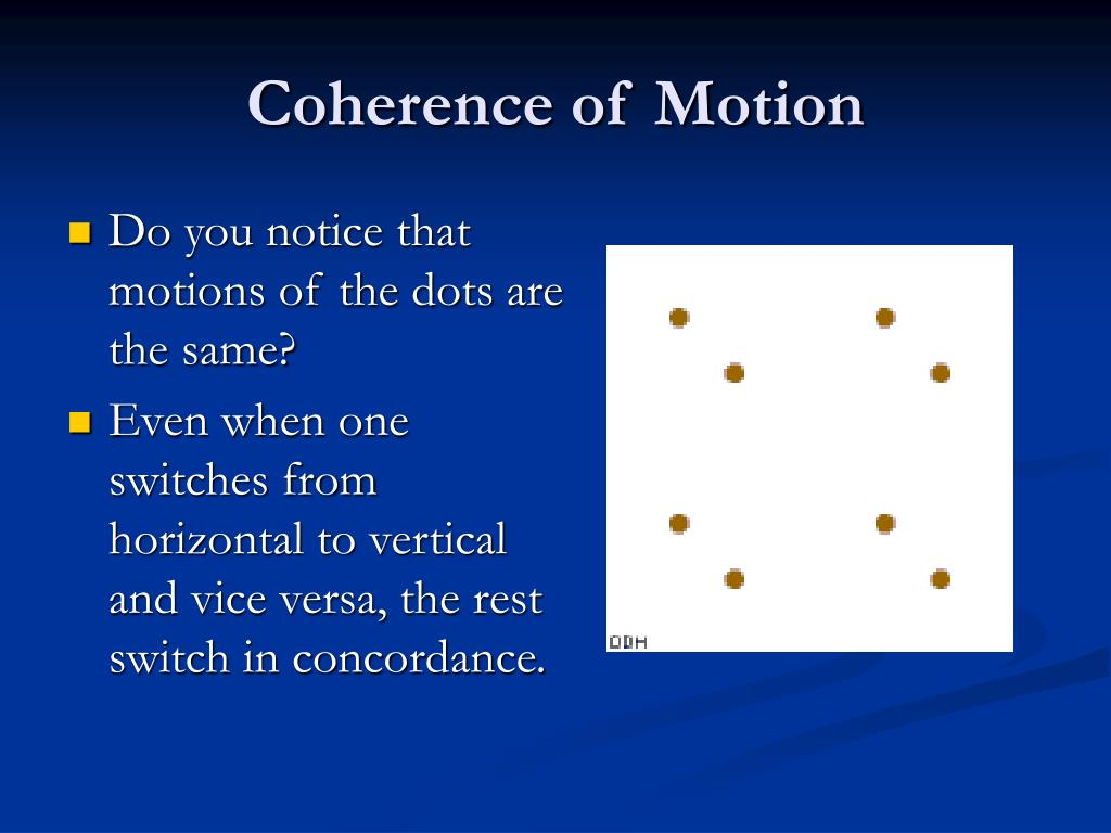Coherence of Motion