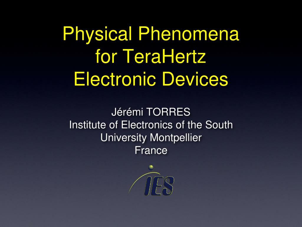 physical phenomena for terahertz electronic devices l.