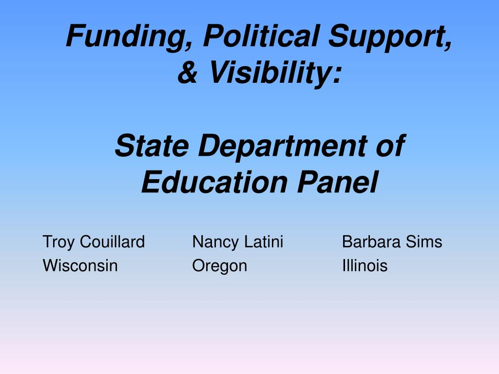 funding political support visibility state department of education panel l.