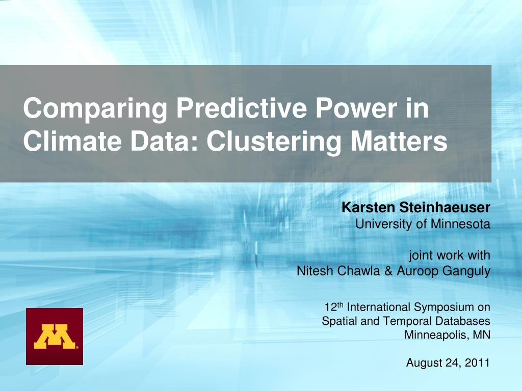 comparing predictive power in climate data clustering matters l.