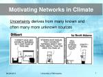 motivating networks in climate