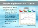 motivating networks in climate8