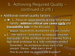 5 achieving required quality continued 3 of5