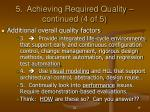 5 achieving required quality continued 4 of 5