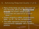 achieving required quality 1 of 5