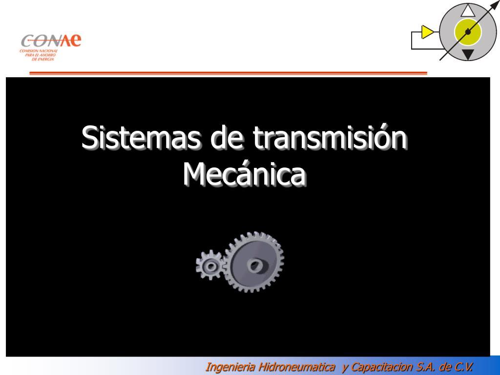 sistemas de transmisi n mec nica l.