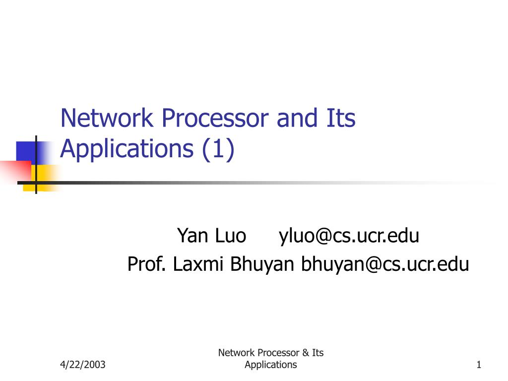 network processor and its applications 1 l.