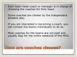 how are coaches chosen