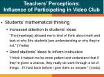 teachers perceptions influence of participating in video club