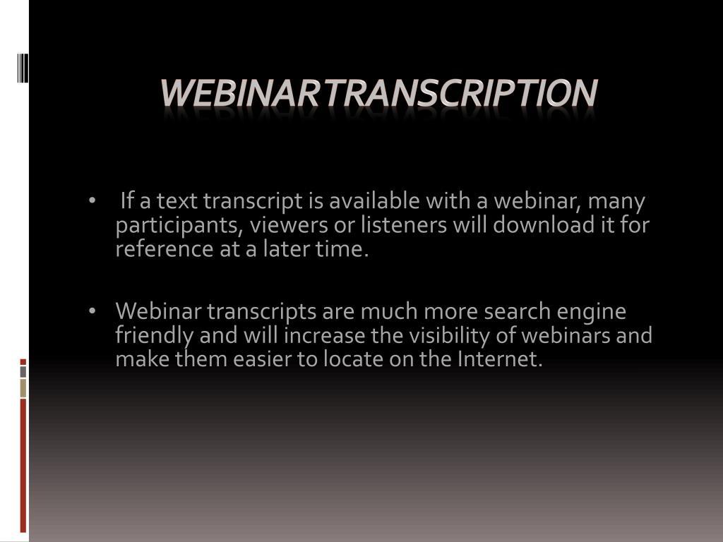 webinar transcription l.