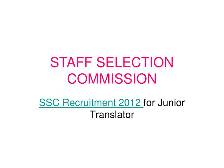 staff selection commission n.