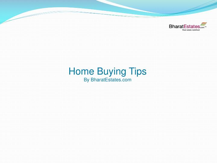 home buying tips by bharatestates com n.
