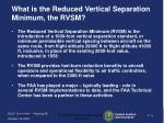 what is the reduced vertical separation minimum the rvsm