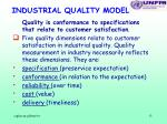 industrial quality model
