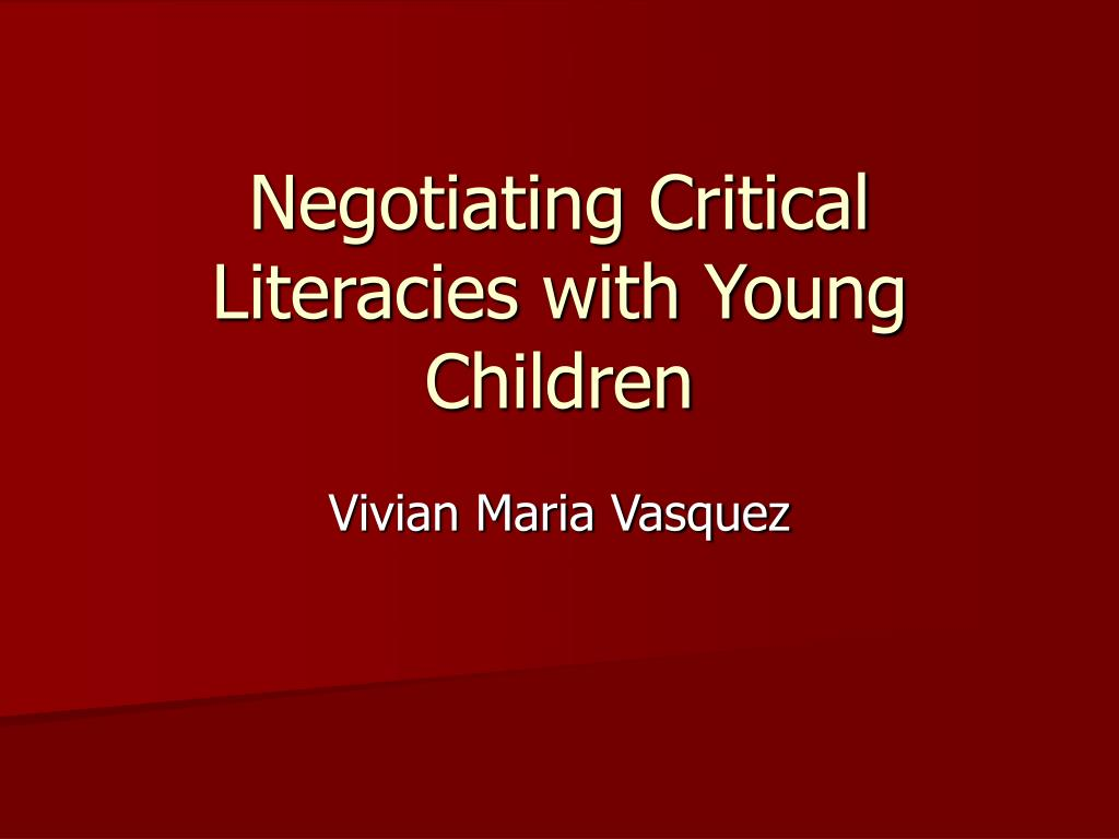 negotiating critical literacies with young children l.