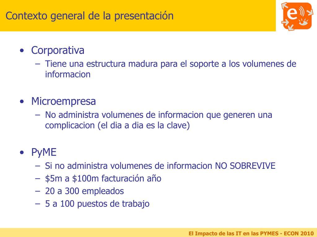 Contexto general de la presentación