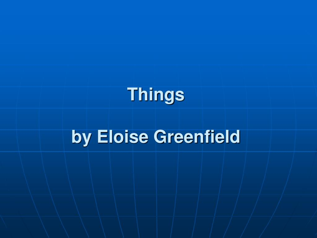 things by eloise greenfield l.