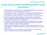 is the private sector absorbing public sector job losses