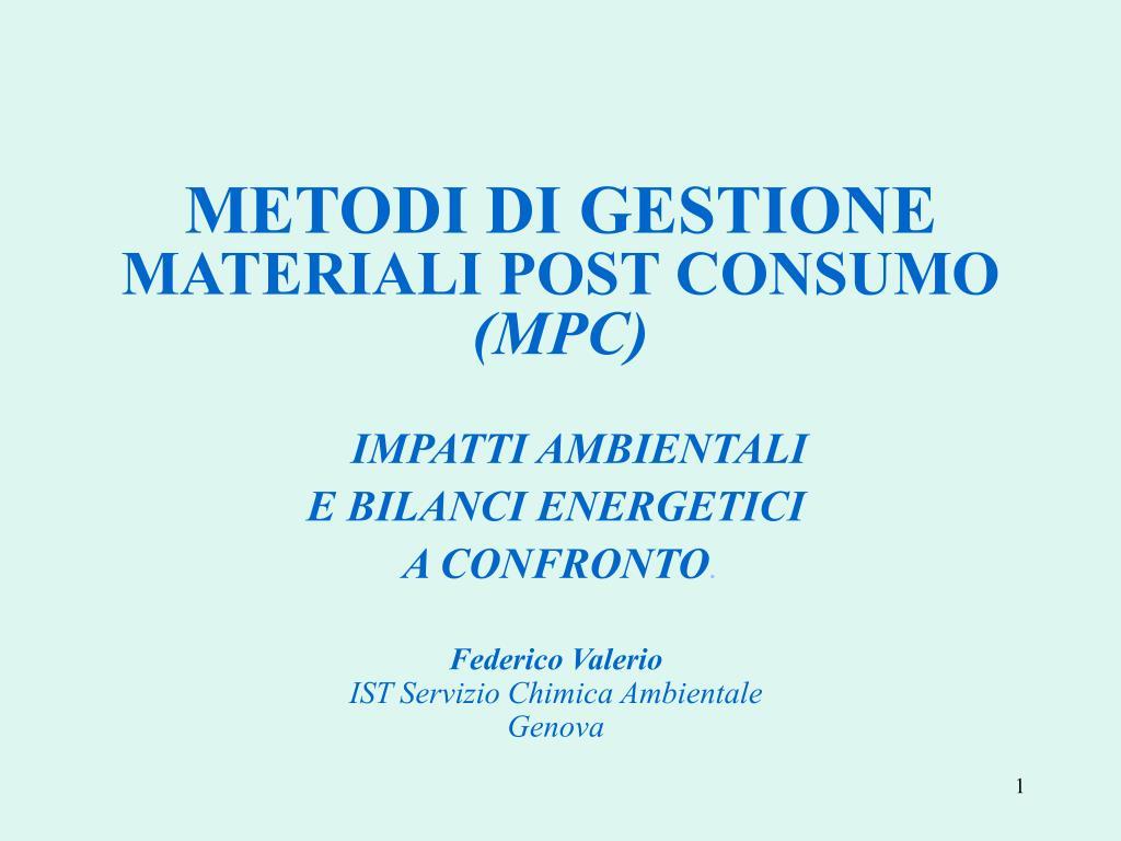 metodi di gestione materiali post consumo mpc l.
