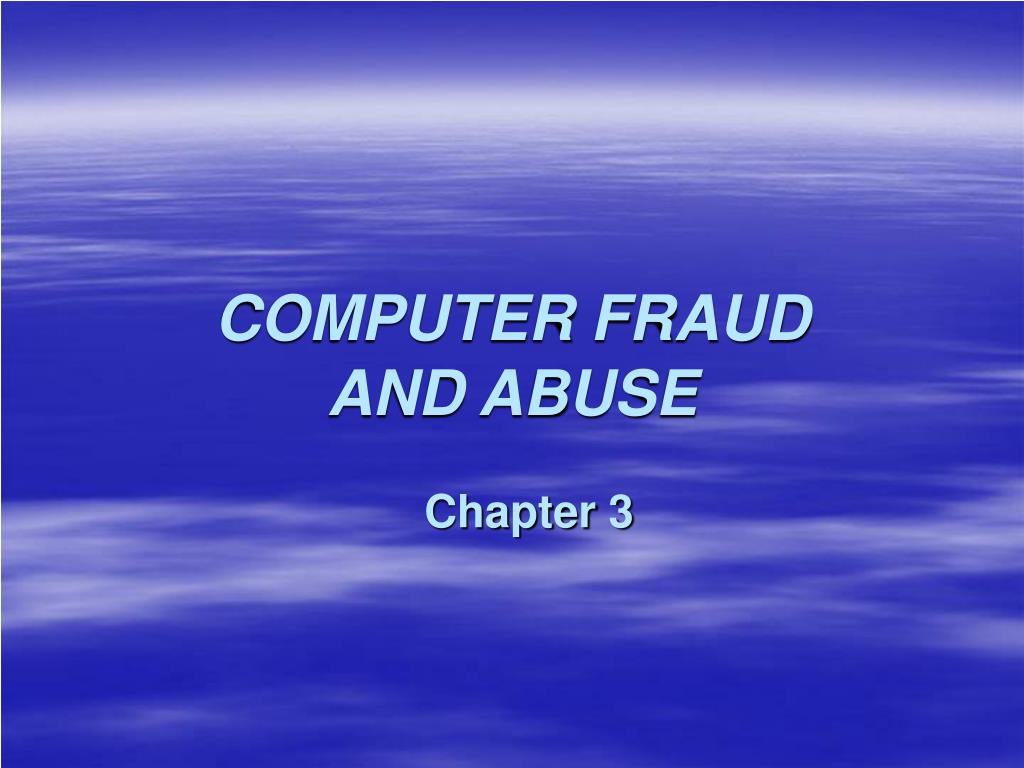 computer fraud and abuse l.