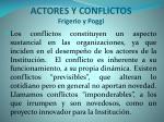 actores y conflictos frigerio y poggi
