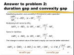 answer to problem 2 duration gap and convexity gap