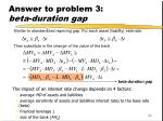 answer to problem 3 beta duration gap